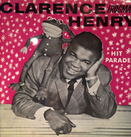Clarence 'Frogman' Henry - Hit Parade