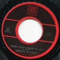 Clarence 'Frogman' Henry / Steve Alaimo - Ain't Got No Home / Every Day I Have To Cry