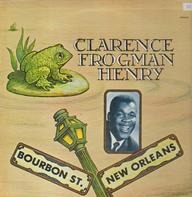 Clarence 'Frogman' Henry - Bourbon St. New Orleans