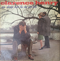 Clarence 'Frogman' Henry - You Always Hurt the One You Love