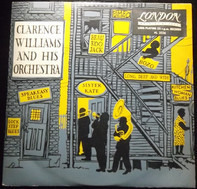 Clarence Williams And His Orchestra - Clarence Williams And His Orchestra