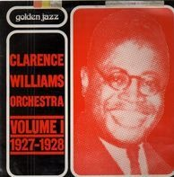 Clarence Williams - Volume I - 1927-1928