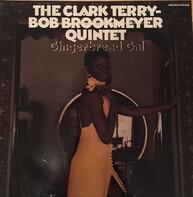 Clark Terry / Bob Brookmeyer Quintet - Gingerbread Gal