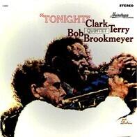 Clark Terry / Bob Brookmeyer Quintet - Tonight