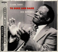 Clark Terry & Red Mitchell - To Duke And Basie