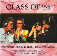 Class Of '55 = Carl Perkins / Jerry Lee Lewis / Roy Orbison / Johnny Cash - Memphis Rock & Roll Homecoming