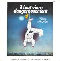 Claude Bolling - Il Faut Vivre Dangereusement (Bande Originale Du Film De Claude Makovski)