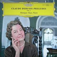Claude Debussy , Monique Haas - Préludes, Vol. 2