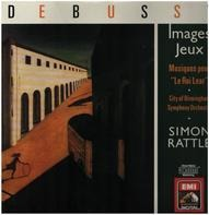 Claude Debussy / Sir Simon Rattle - Jeux • Images, Etc.