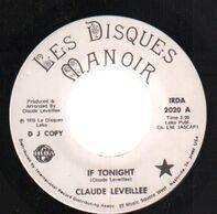 Claude Léveillée - If Tonight / Adagio For A Woman