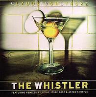 Claude Vonstroke - WHISTLER