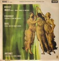 Debussy, Stravinsky, Ravel - Images / Symphonies Of Wind Instruments / Pavane Pour Une Infante Defunte