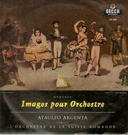 Claude Debussy , L'Orchestre De La Suisse Romande , Ataúlfo Argenta - Images Pour Orchestre