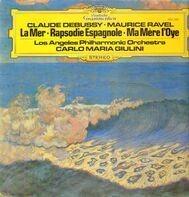 Claude Debussy / Maurice Ravel - La Mer / Ma Mère L'Oye, Rapsodie Espagnole