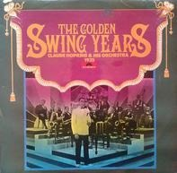 Claude Hopkins And His Orchestra - The Golden Swing Years 1935