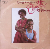 Claudette & Ti Pierre - Une Soirée Avec Claudette Et Ti Pierre