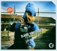 Claude VonStroke - Beware of the Bird