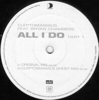 Cleptomaniacs - All I Do (Part 1)