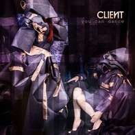 Client - You Can Dance