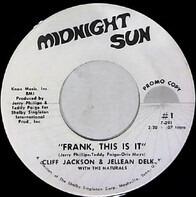 Cliff Jackson & Jellean Delk - Frank, This Is It