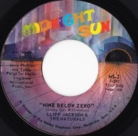 Cliff Jackson & The Naturals - Nine Below Zero / Up The Wall