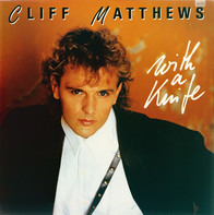 Cliff Matthews - With A Knife