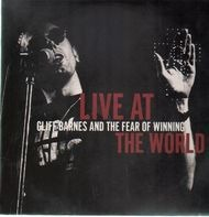 Cliff Barnes And The Fear Of Winning - Live At The World