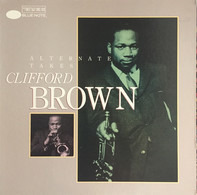 Clifford Brown - Alternate Takes