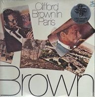Clifford Brown - Clifford Brown in Paris