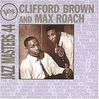 Clifford Brown / Max Roach - Verve Jazz Masters 44