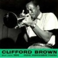 Clifford Brown - More Memoriable Tracks