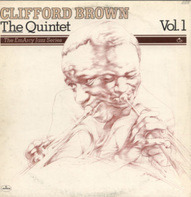 Clifford Brown - The Quintet Vol. 1