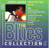 Clifton Chenier - Frenchin' The Blues
