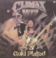 Climax Blues Band - Gold Plated