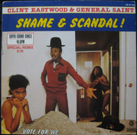 Clint Eastwood And General Saint - Shame & Scandal!