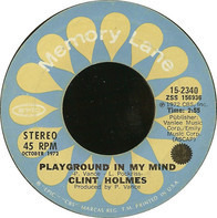 Clint Holmes - Playground In My Mind / Shiddle-Ee-Dee
