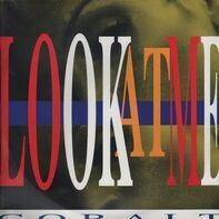 Cobalt - Look At Me