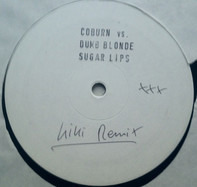 Coburn Vs. Dumb Blonde - Sugar Lips