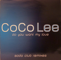 CoCo Lee - Do You Want My Love (Soda Club Remixes)