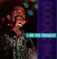 Cocoa Tea - I'M THE TOUGHEST