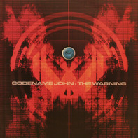Codename John - The Warning / Structure Of Red