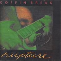 Coffin Break - Rupture