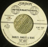 Col James - Gonna Settle Down / Baubles; Bangles & Beads