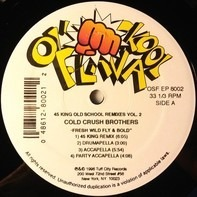 Cold Crush Brothers - 45 King Old School Remixes Vol. 2