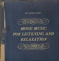 Cole Porter / Dvorak / Rossini a.o. - Mood Music For Listening And Relaxation