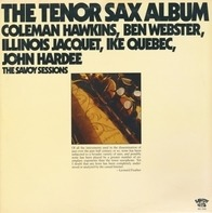 Coleman Hawkins , Ben Webster , Illinois Jacquet , Ike Quebec , John Hardee - The Tenor Sax Album