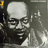 Coleman Hawkins And His Orchestra - Coleman Hawkins