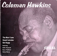 "Coleman Hawkins - ""Inventor"" Of The Tenorsax"