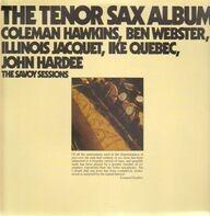 Coleman Hawkins , Ben Webster , Illinois Jacquet , Ike Quebec , John Hardee - The Tenor Sax Album