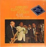 Coleman Hawkins, Roy Eldridge, Johnny Hodges - Hawkins!Eldridge!Hodges! Alive! At the Village Gate!